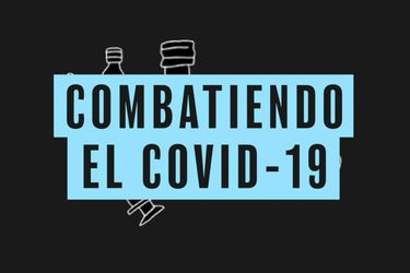 ¿Cuáles son las líneas investigativas que está siguiendo el mundo científico para combatir el Covid-19?