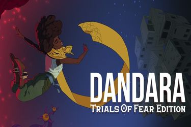 Review | Dandara: Trials of Fear Edition, un metroidvania que sin duda vale la pena probar