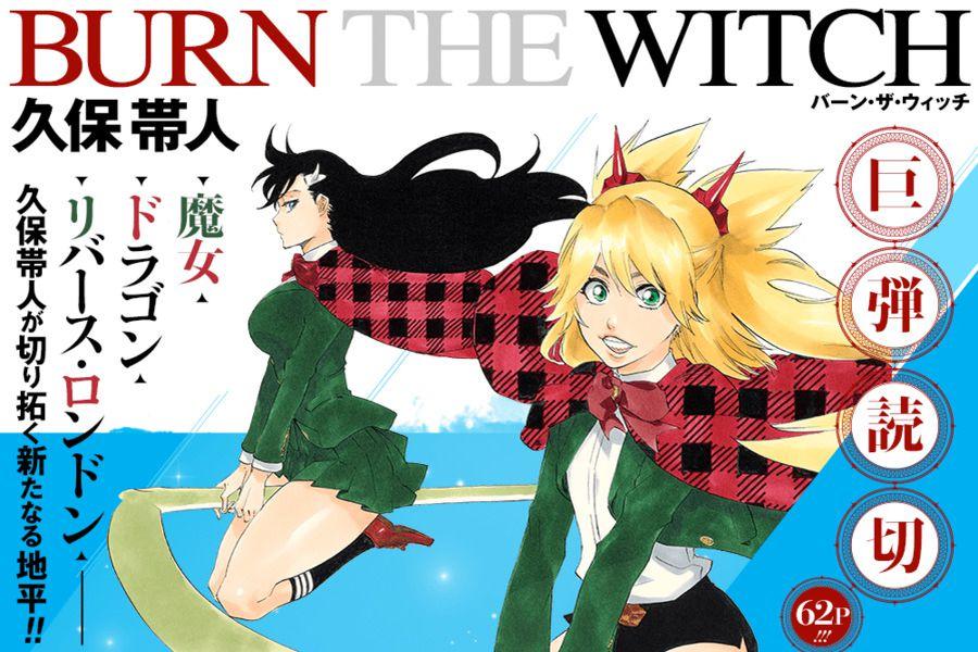 Burn the Witch, el nuevo manga del creador de Bleach debutará en agosto -  La Tercera