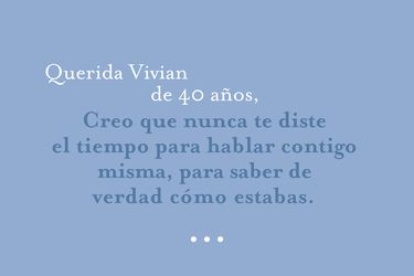Querida Vivian de 40 años