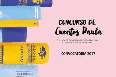 Concurso de Cuentos Paula 2017 ya tiene ganadora