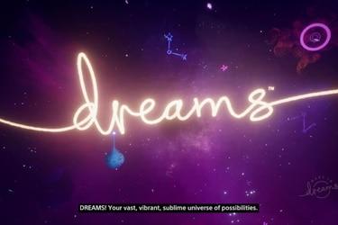 Review | Llegó la hora de dejar volar la imaginación con Dreams