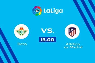 Betis vs. Atlético de Madrid