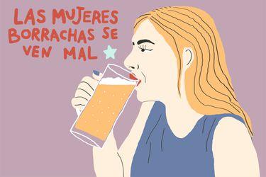 Erradicando a la machista: Las mujeres borrachas se ven mal