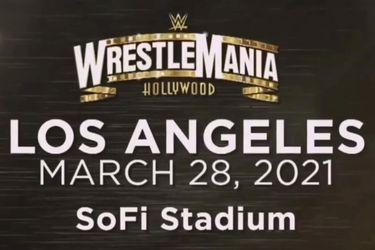 La WWE ya estaría buscando un plan B para el Wrestlemania de 2021