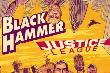Black Hammer y la Justice League tendrán un crossover